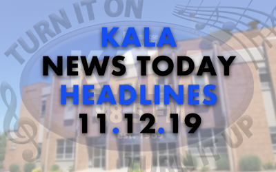 KALA News Today Headlines – Nov. 12, 2019